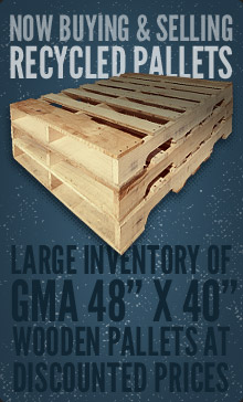 Now buying and selling Recycled Pallets. Large inventory of GMA wooden pallets at discounted prices.